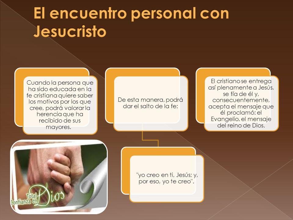 El encuentro personal con Jesucristo
