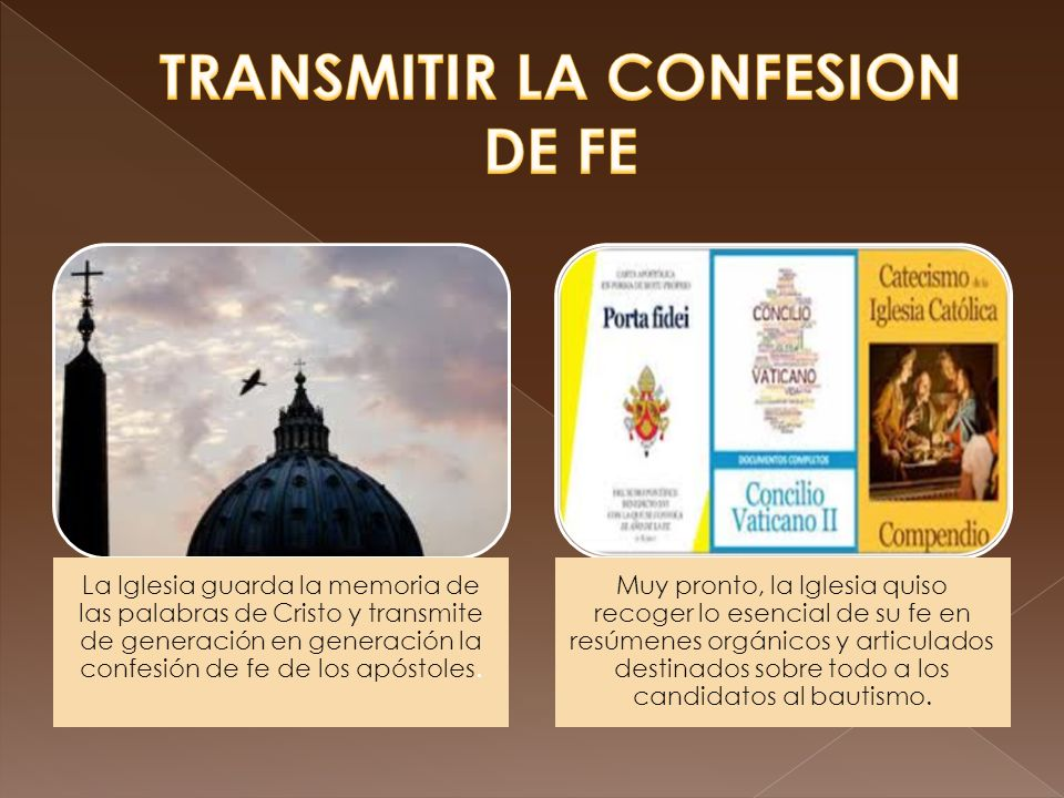 TRANSMITIR LA CONFESION DE FE