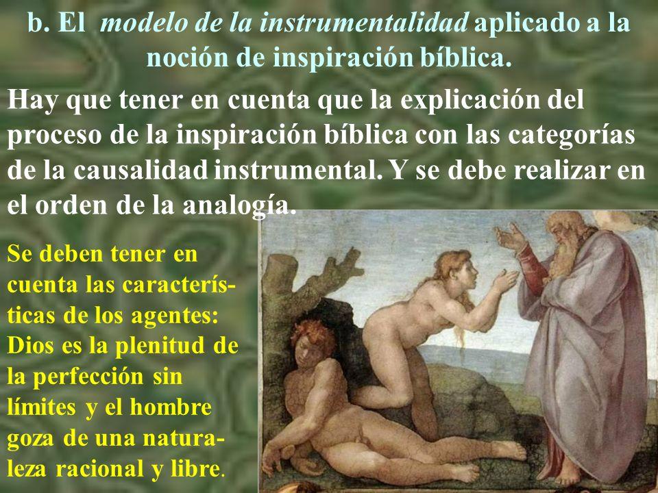 b. El modelo de la instrumentalidad aplicado a la noción de inspiración bíblica.
