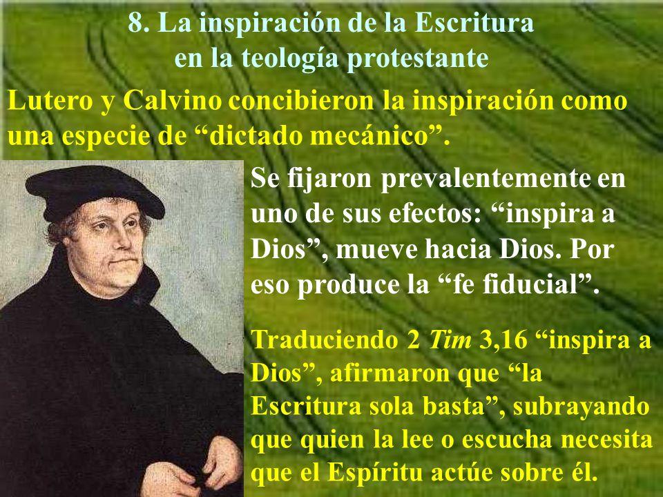 8. La inspiración de la Escritura en la teología protestante
