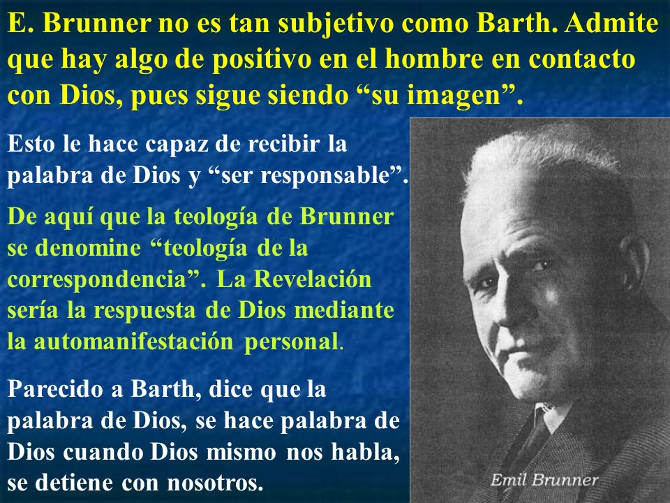 E. Brunner no es tan subjetivo como Barth
