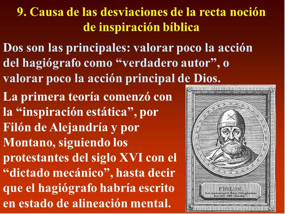 9. Causa de las desviaciones de la recta noción de inspiración bíblica