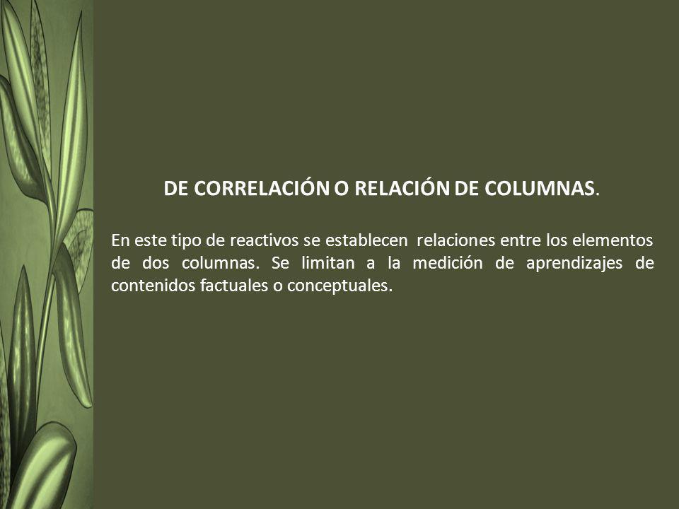 DE CORRELACIÓN O RELACIÓN DE COLUMNAS.