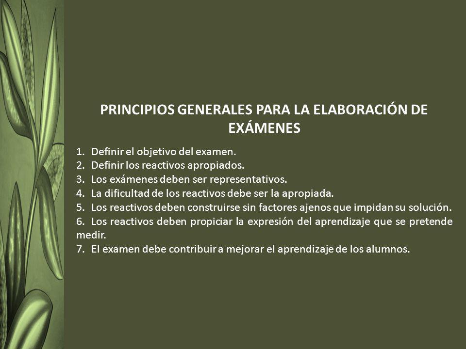 PRINCIPIOS GENERALES PARA LA ELABORACIÓN DE EXÁMENES