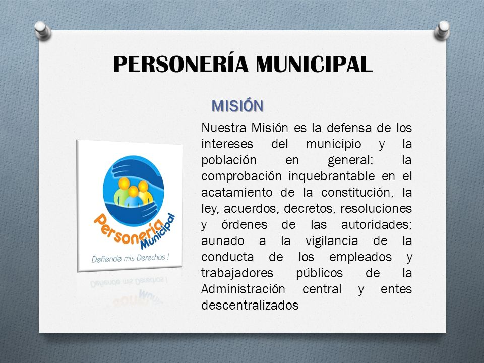 PERSONERÍA MUNICIPAL MISIÓN