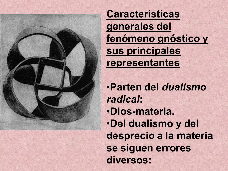 Características generales del fenómeno gnóstico y sus principales representantes