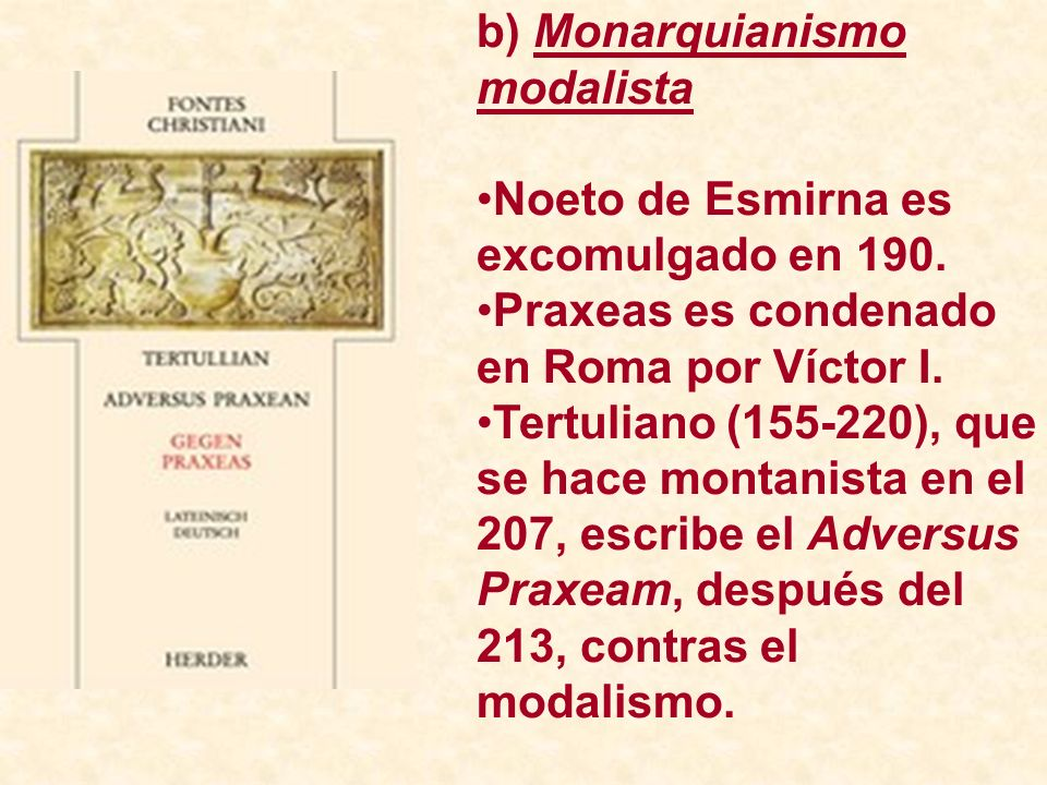 b) Monarquianismo modalista