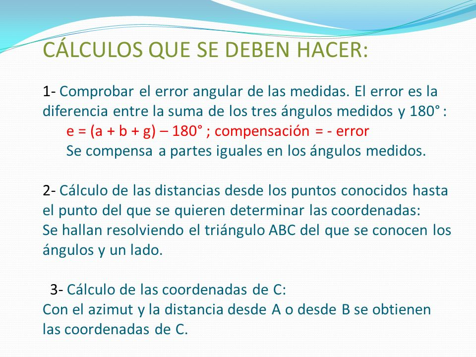 CÁLCULOS QUE SE DEBEN HACER: 1- Comprobar el error angular de las medidas.