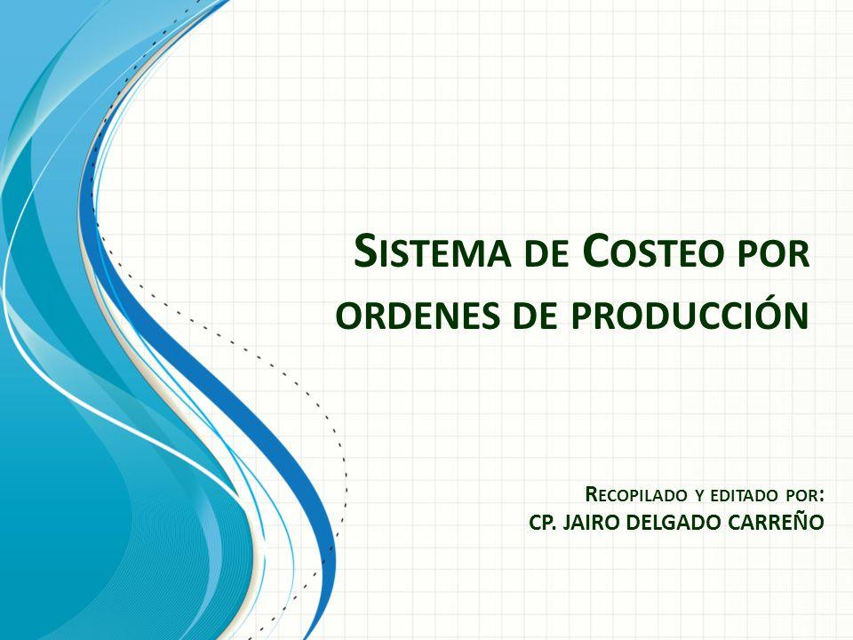 Sistema de Costeo por ordenes de producción
