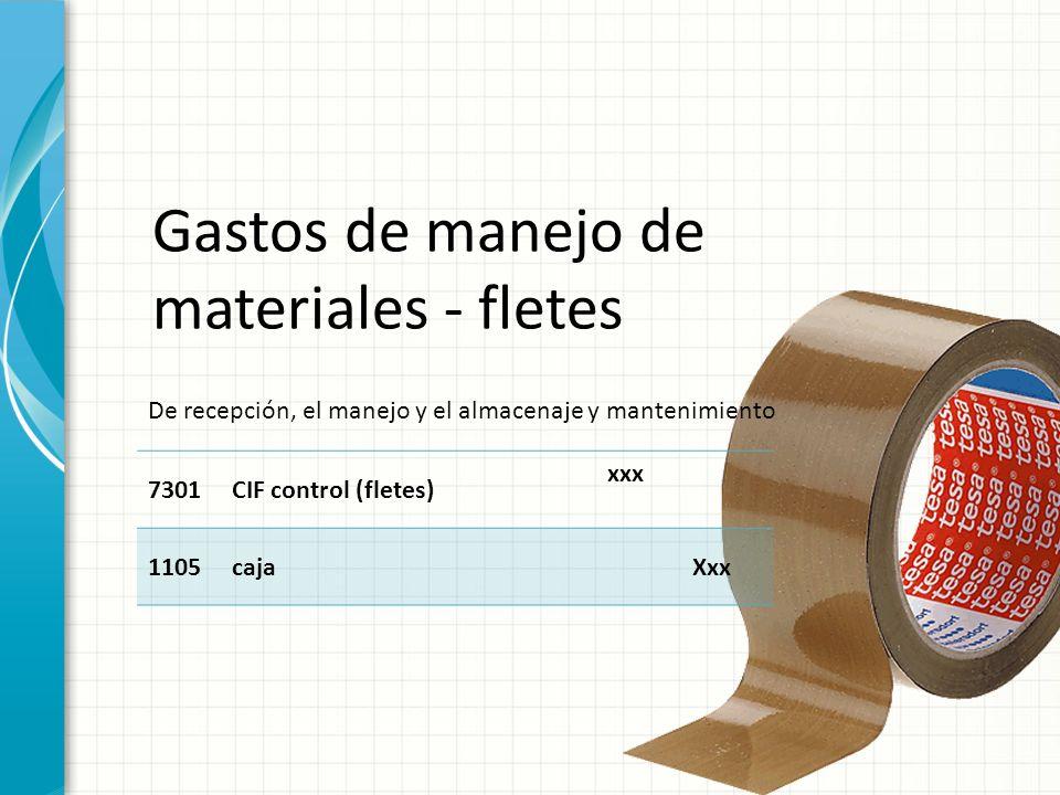 Gastos de manejo de materiales - fletes
