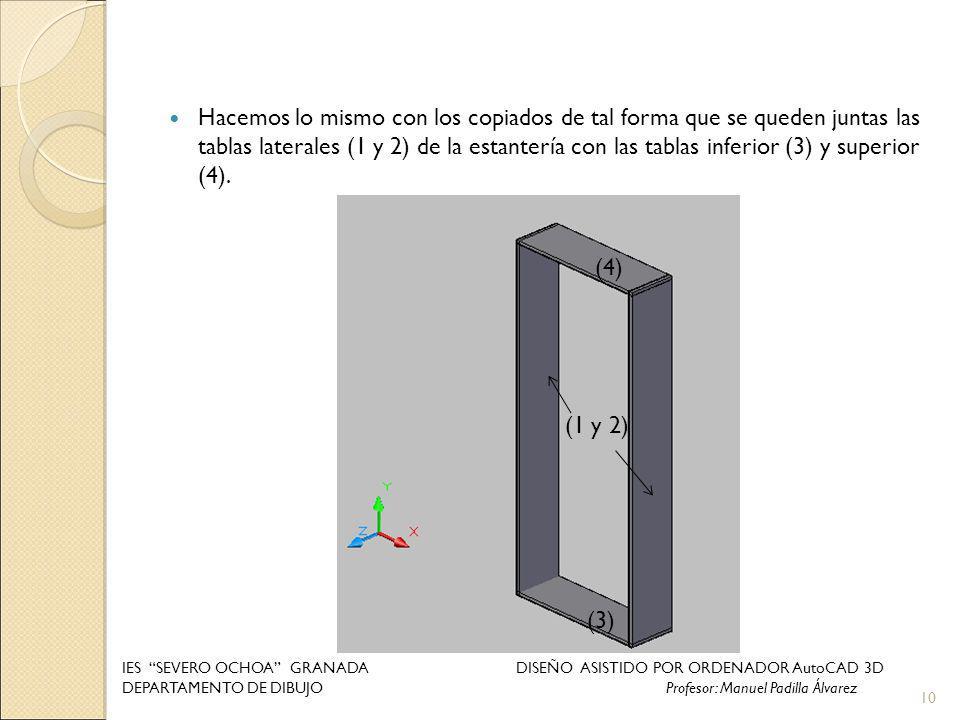 Hacemos lo mismo con los copiados de tal forma que se queden juntas las tablas laterales (1 y 2) de la estantería con las tablas inferior (3) y superior (4).