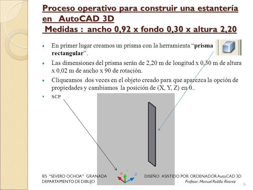 Proceso operativo para construir una estantería en AutoCAD 3D Medidas : ancho 0,92 x fondo 0,30 x altura 2,20