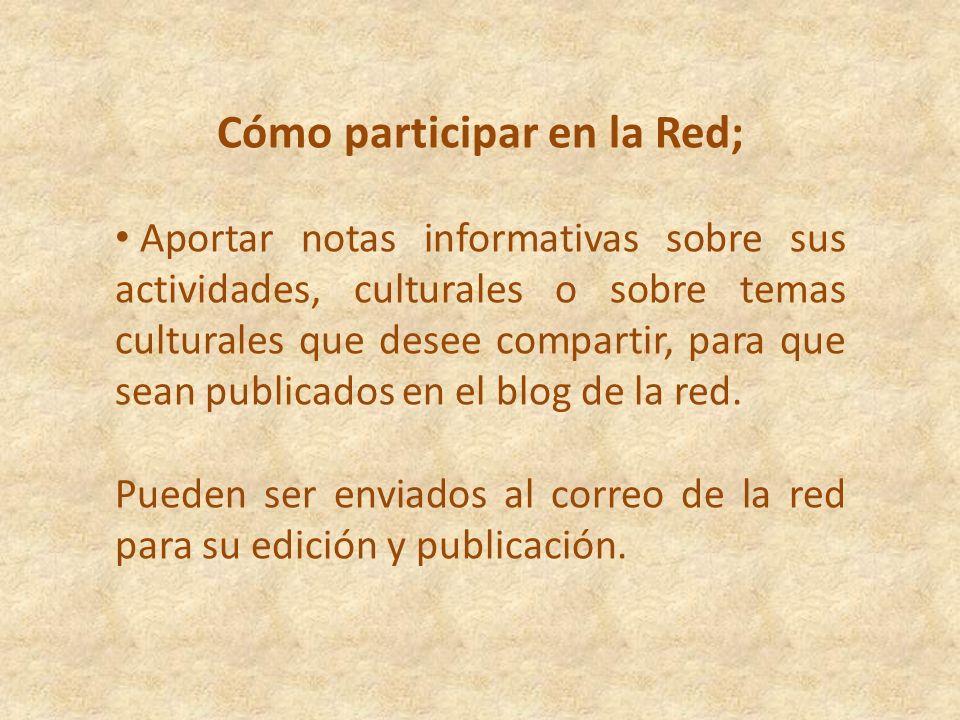 Cómo participar en la Red;
