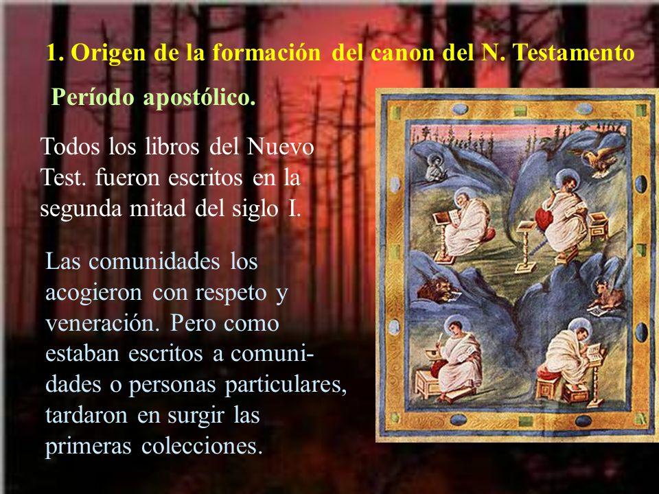 1. Origen de la formación del canon del N. Testamento