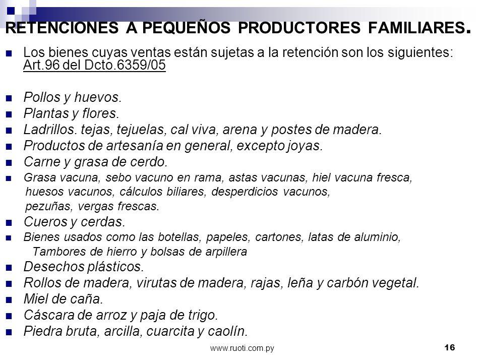 RETENCIONES A PEQUEÑOS PRODUCTORES FAMILIARES.