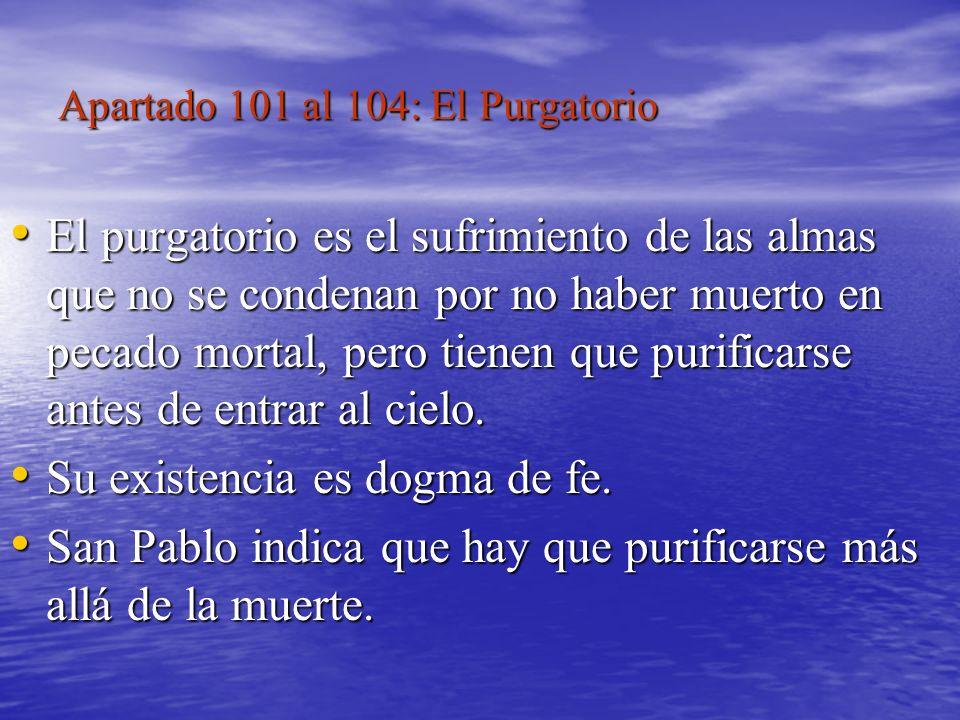 Apartado 101 al 104: El Purgatorio