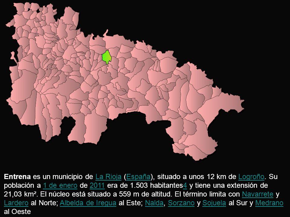 Entrena es un municipio de La Rioja (España), situado a unos 12 km de Logroño.