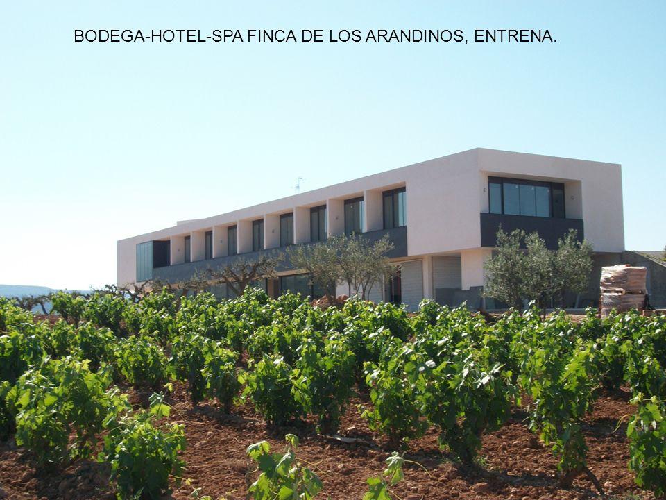BODEGA-HOTEL-SPA FINCA DE LOS ARANDINOS, ENTRENA.