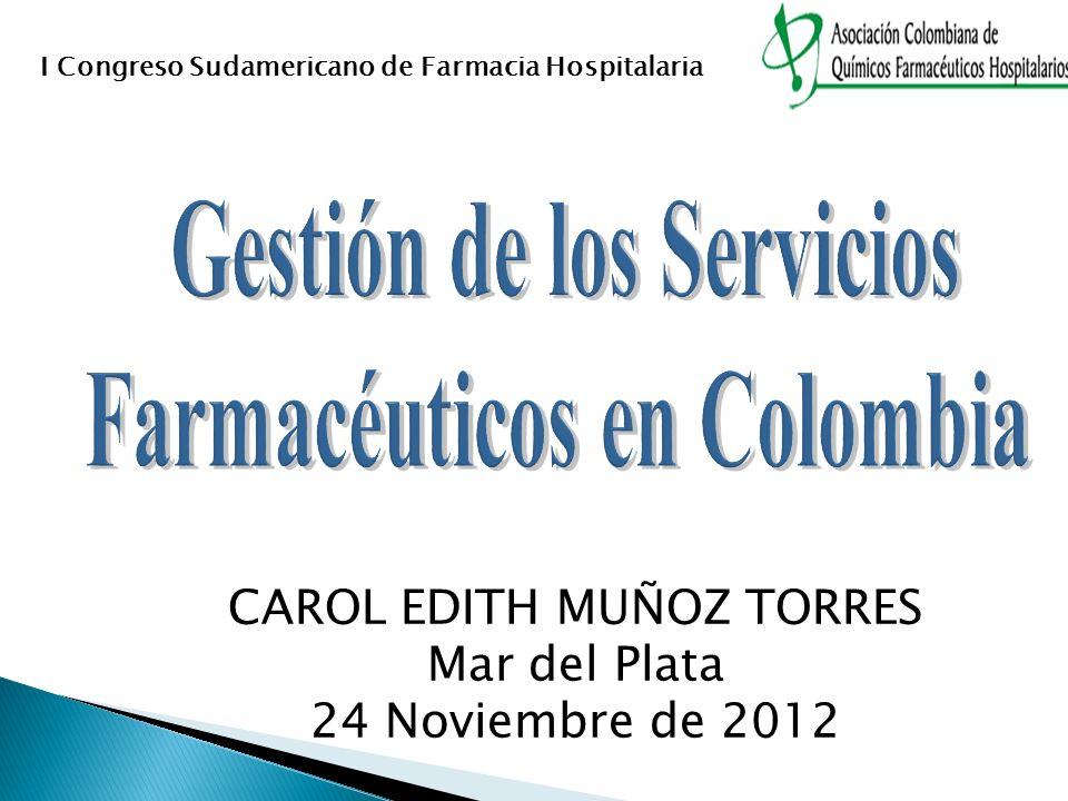 Gestión de los Servicios Farmacéuticos en Colombia