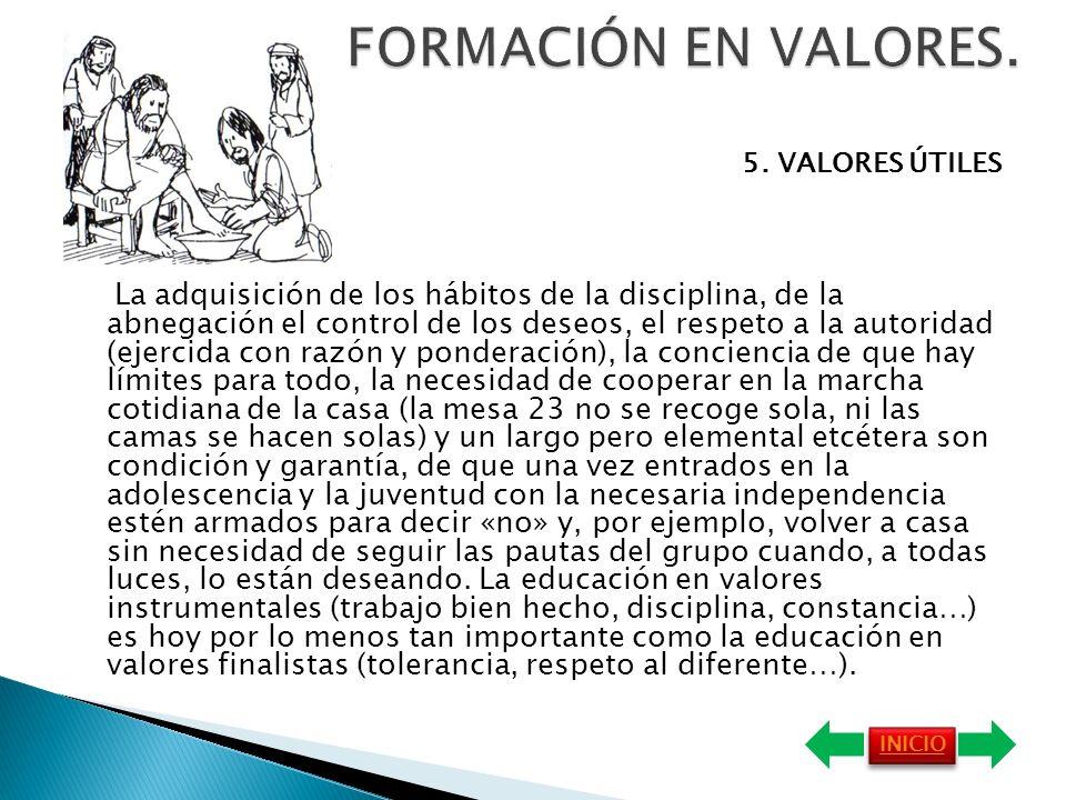 FORMACIÓN EN VALORES. 5. VALORES ÚTILES