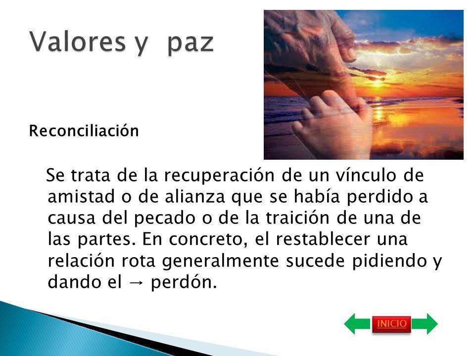 Valores y paz Reconciliación.