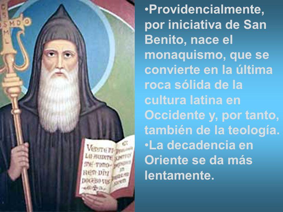 Providencialmente, por iniciativa de San Benito, nace el monaquismo, que se convierte en la última roca sólida de la cultura latina en Occidente y, por tanto, también de la teología.