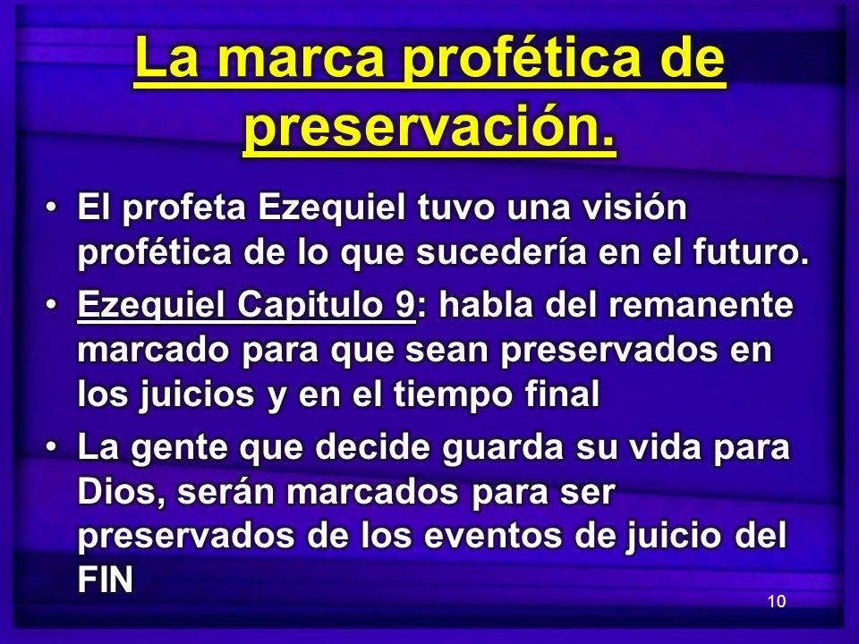 La marca profética de preservación.