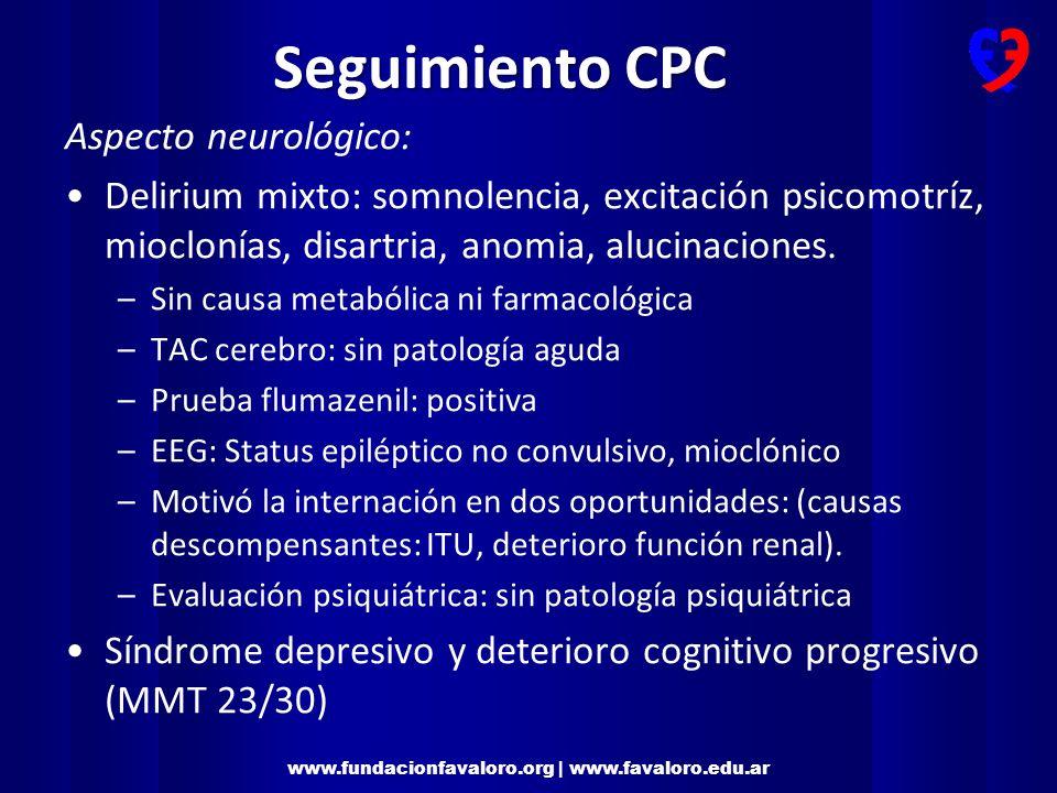 Seguimiento CPC Aspecto neurológico: