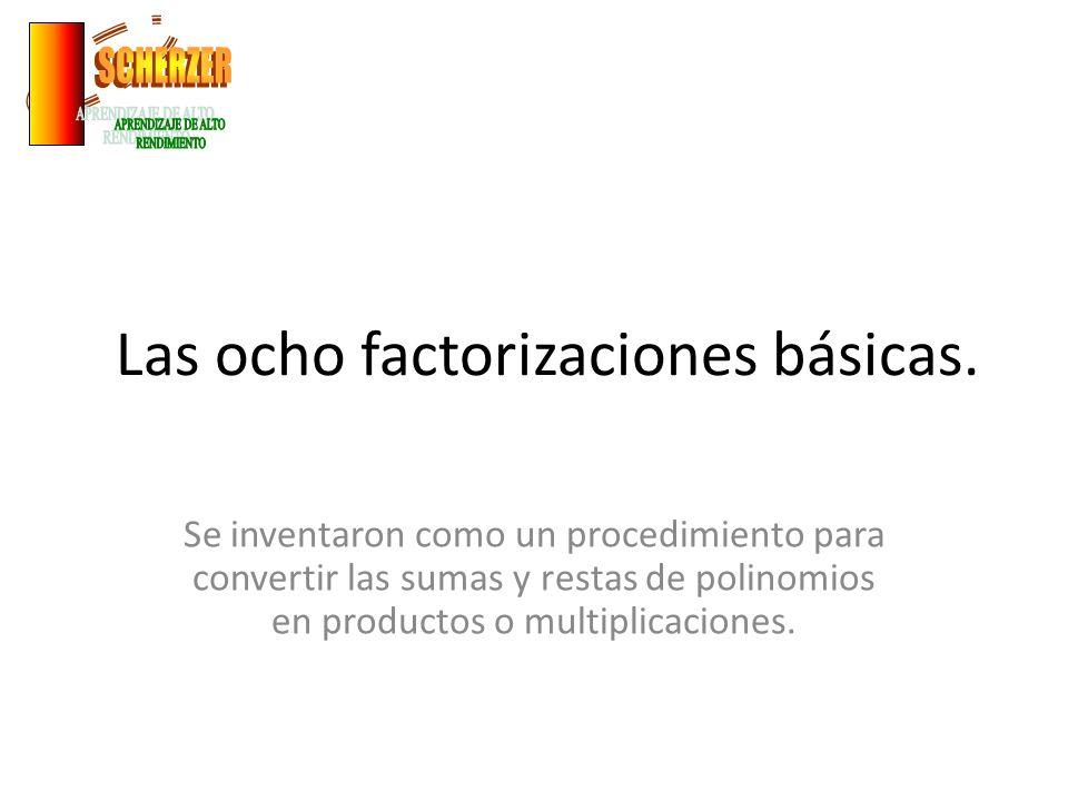 Las ocho factorizaciones básicas.