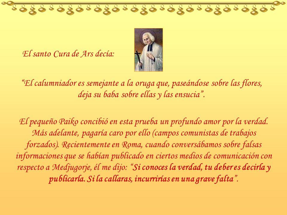 El santo Cura de Ars decía: