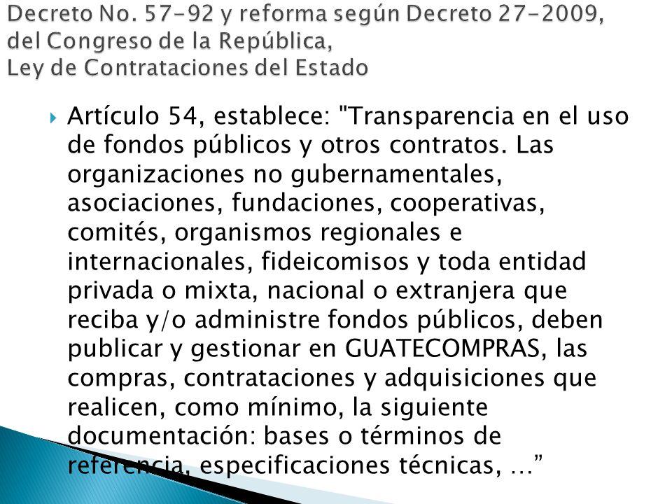 Decreto No. 57-92 y reforma según Decreto 27-2009, del Congreso de la República, Ley de Contrataciones del Estado