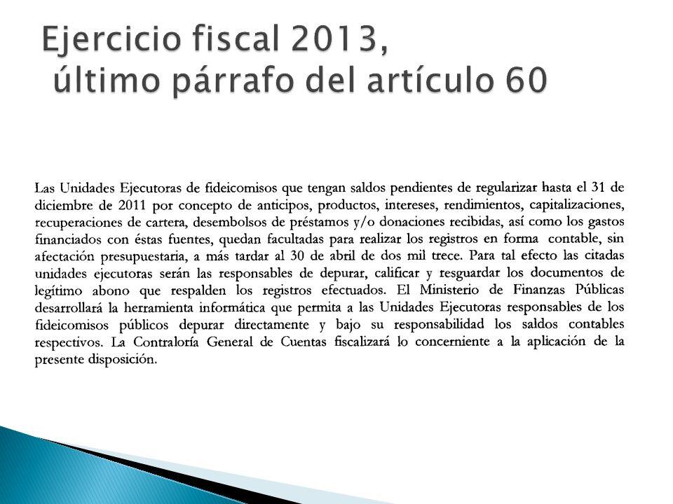 Ejercicio fiscal 2013, último párrafo del artículo 60