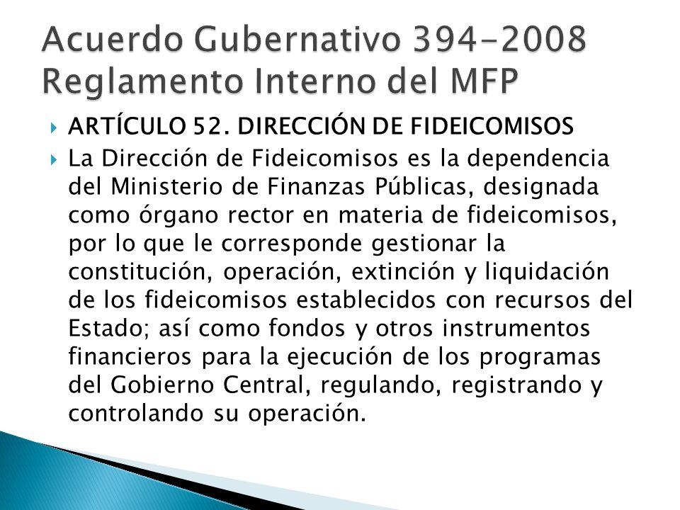Acuerdo Gubernativo 394-2008 Reglamento Interno del MFP