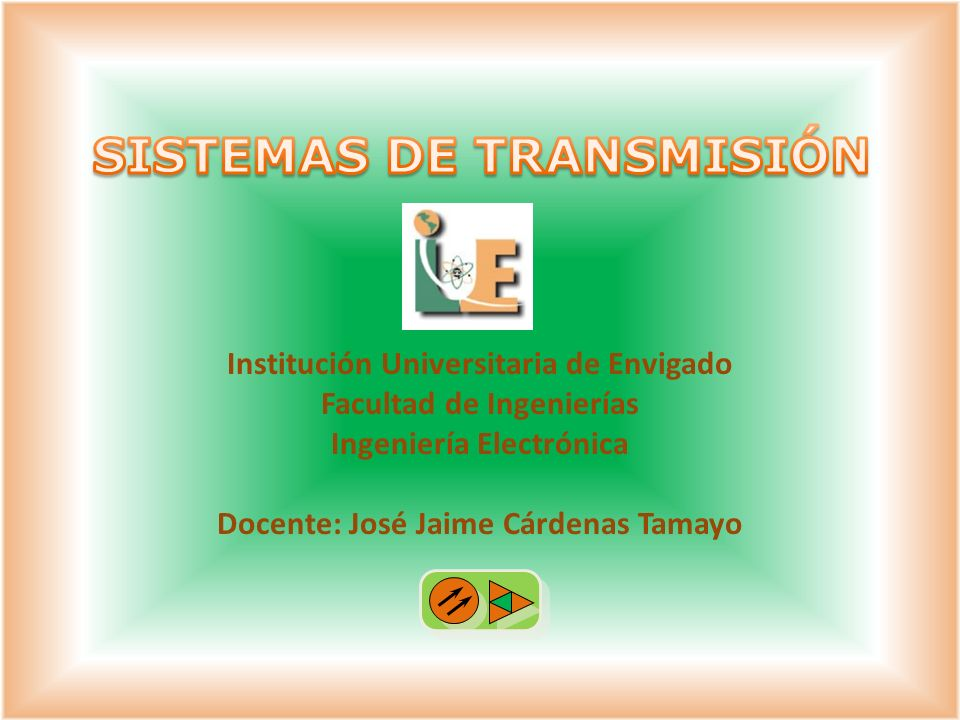 SISTEMAS DE TRANSMISIÓN