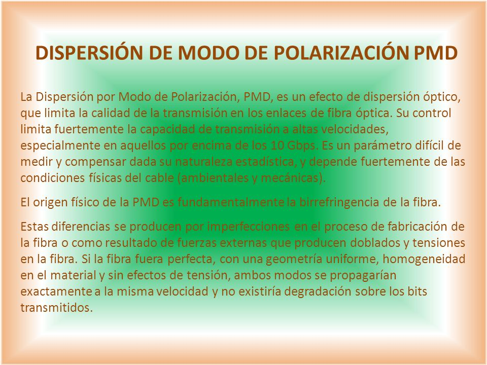DISPERSIÓN DE MODO DE POLARIZACIÓN PMD