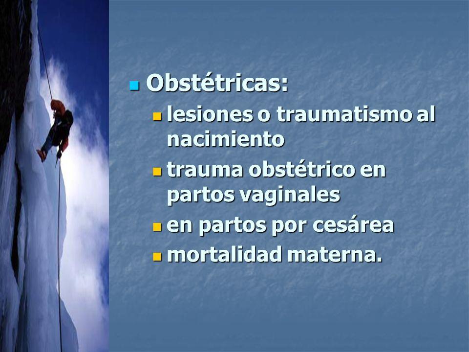 Obstétricas: lesiones o traumatismo al nacimiento