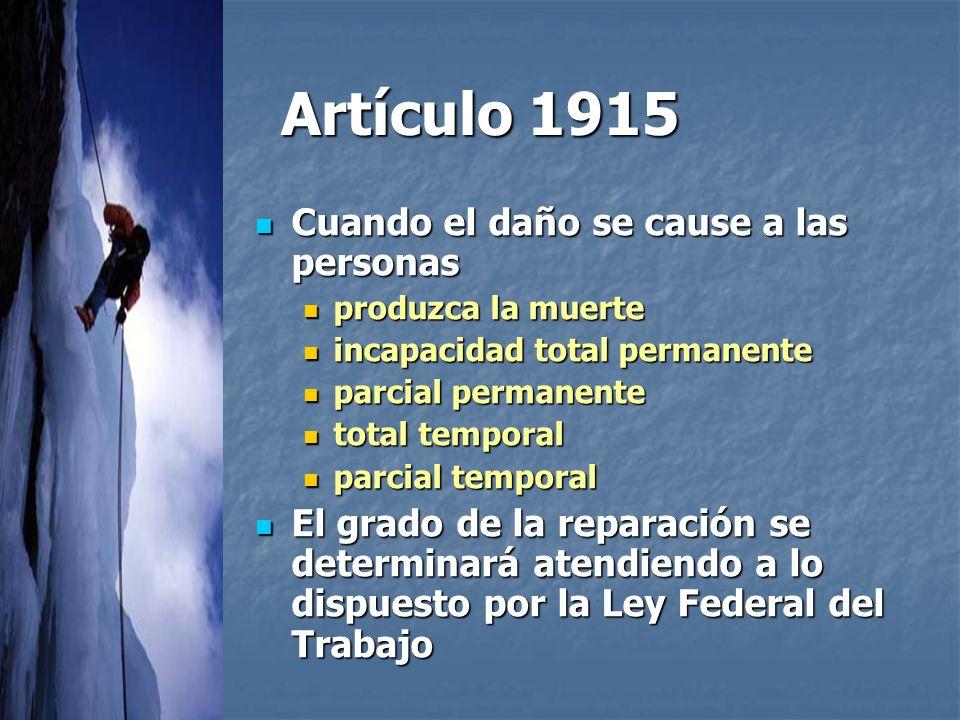 Artículo 1915 Cuando el daño se cause a las personas