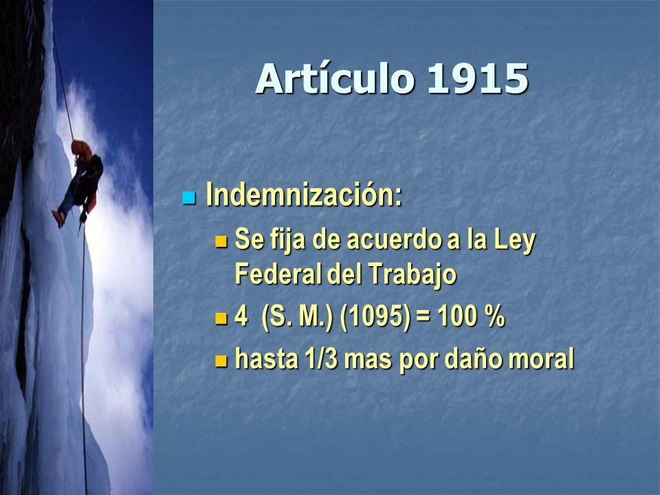 Artículo 1915 Indemnización: