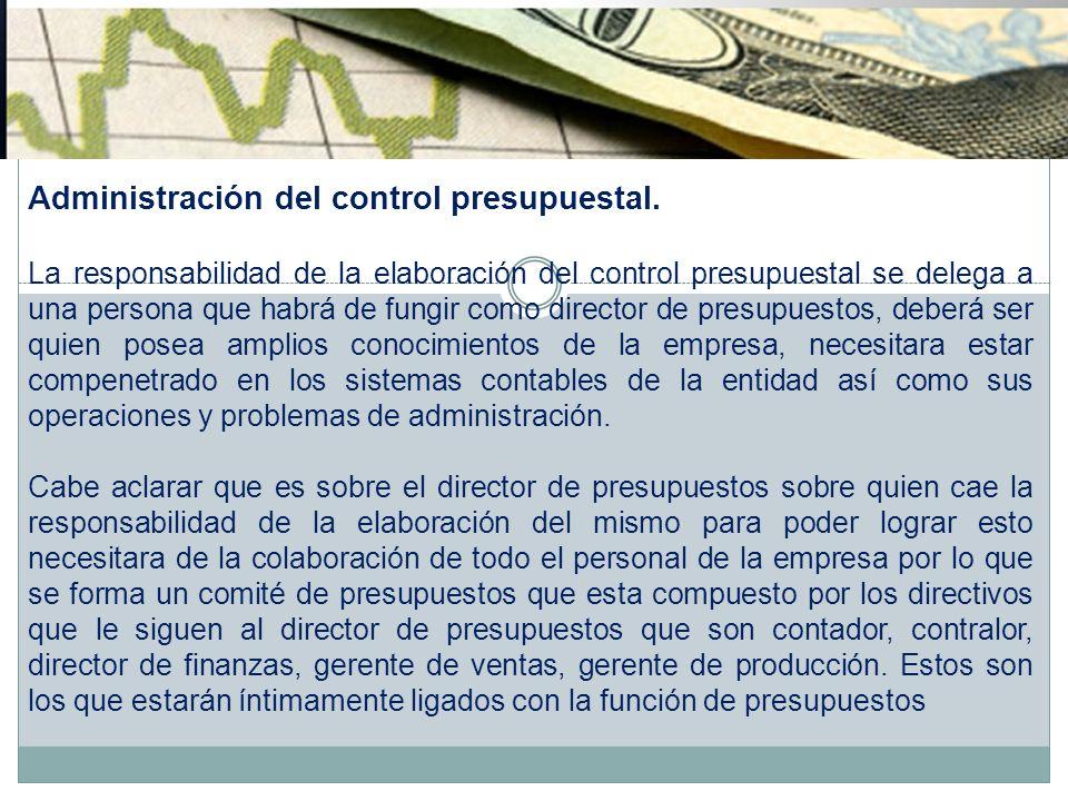 Administración del control presupuestal.