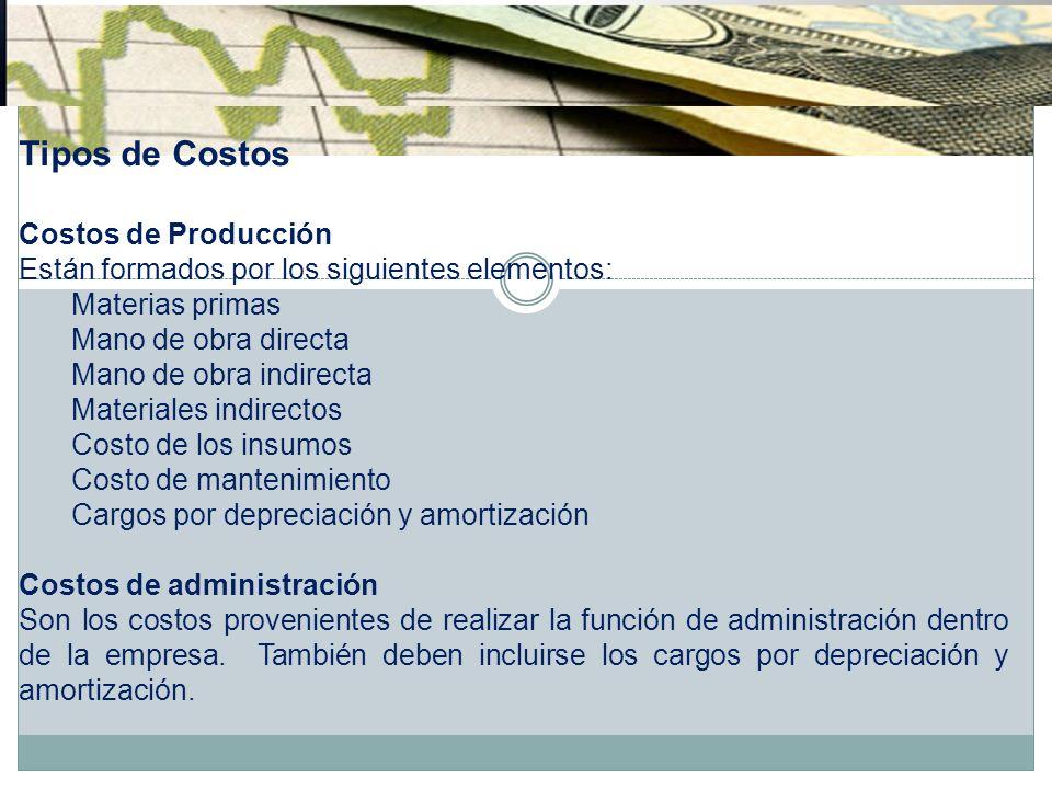 Tipos de Costos Costos de Producción