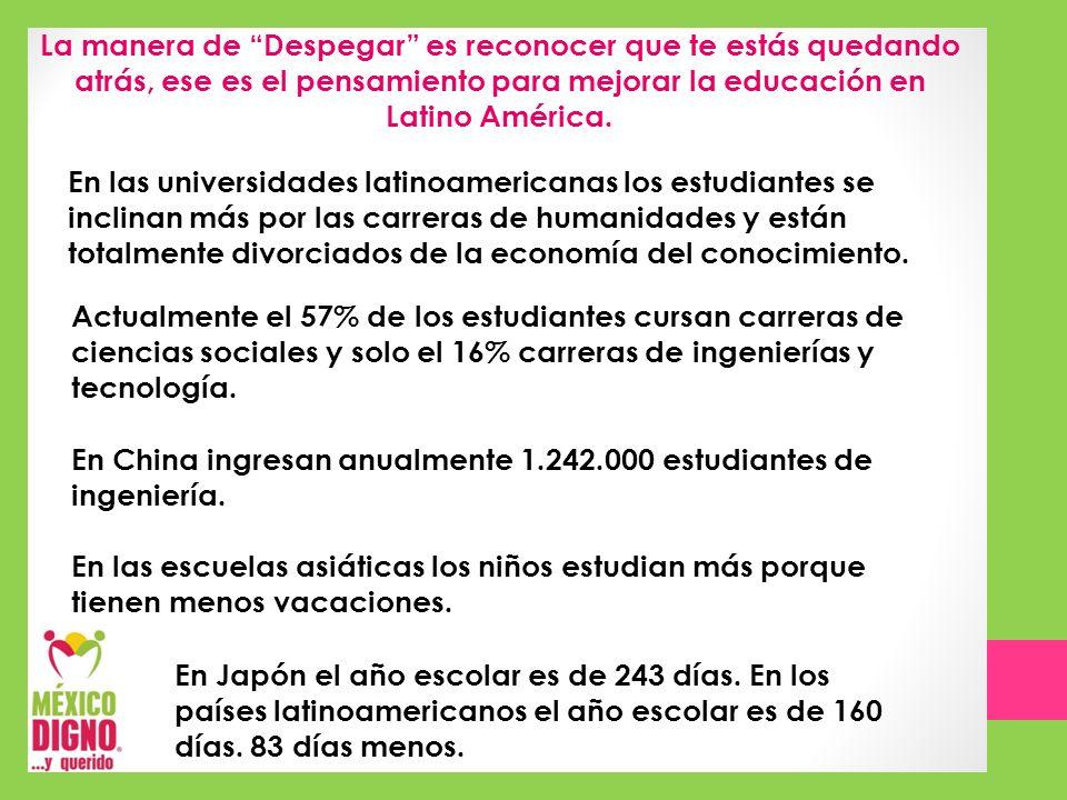 La manera de Despegar es reconocer que te estás quedando atrás, ese es el pensamiento para mejorar la educación en Latino América.