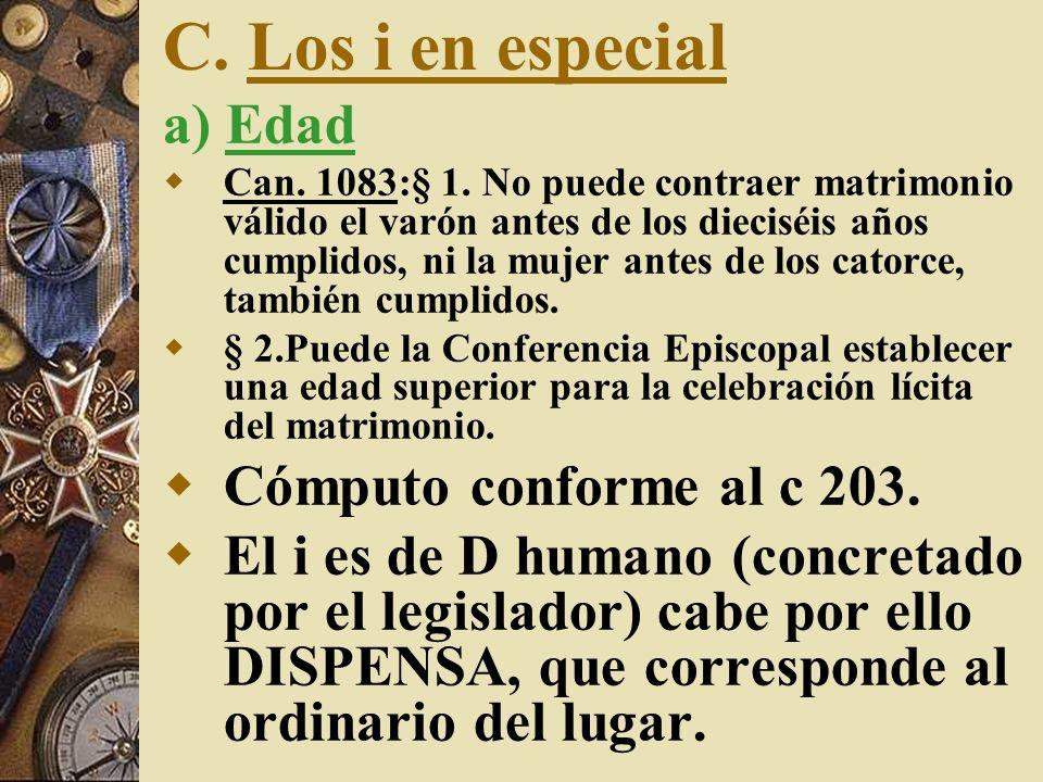 C. Los i en especial a) Edad Cómputo conforme al c 203.