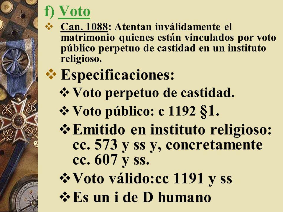 f) Voto Especificaciones: