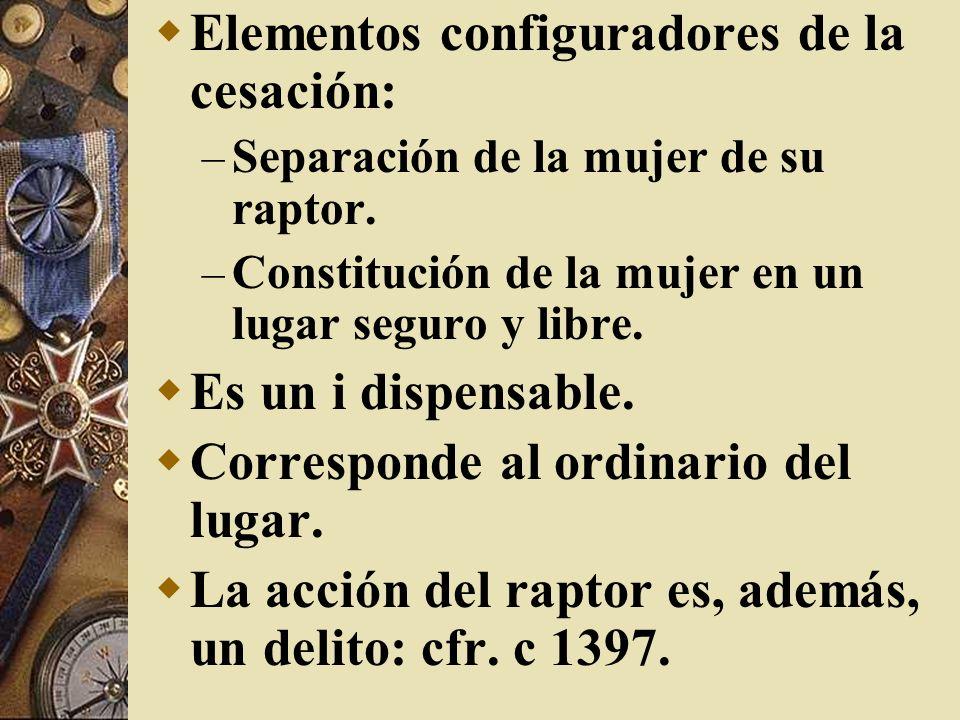 Elementos configuradores de la cesación: