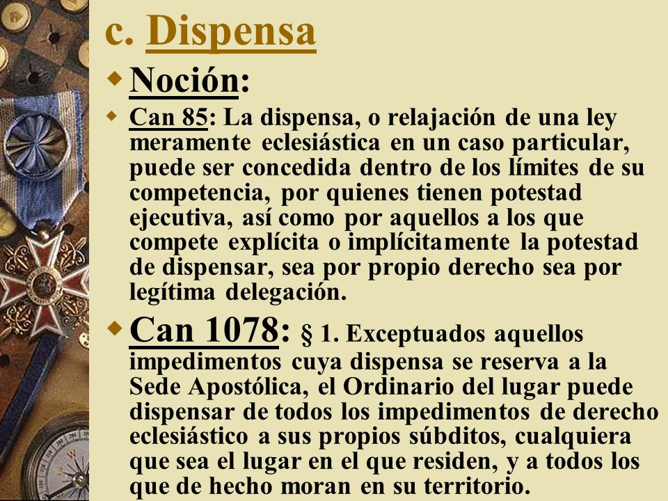 c. Dispensa Noción: