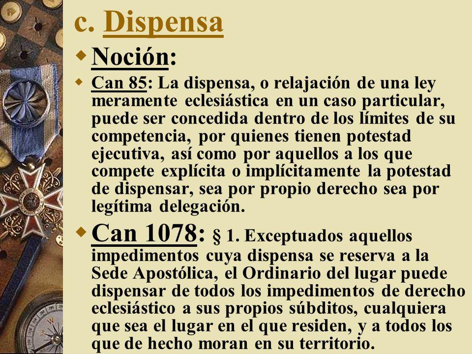 c. DispensaNoción: