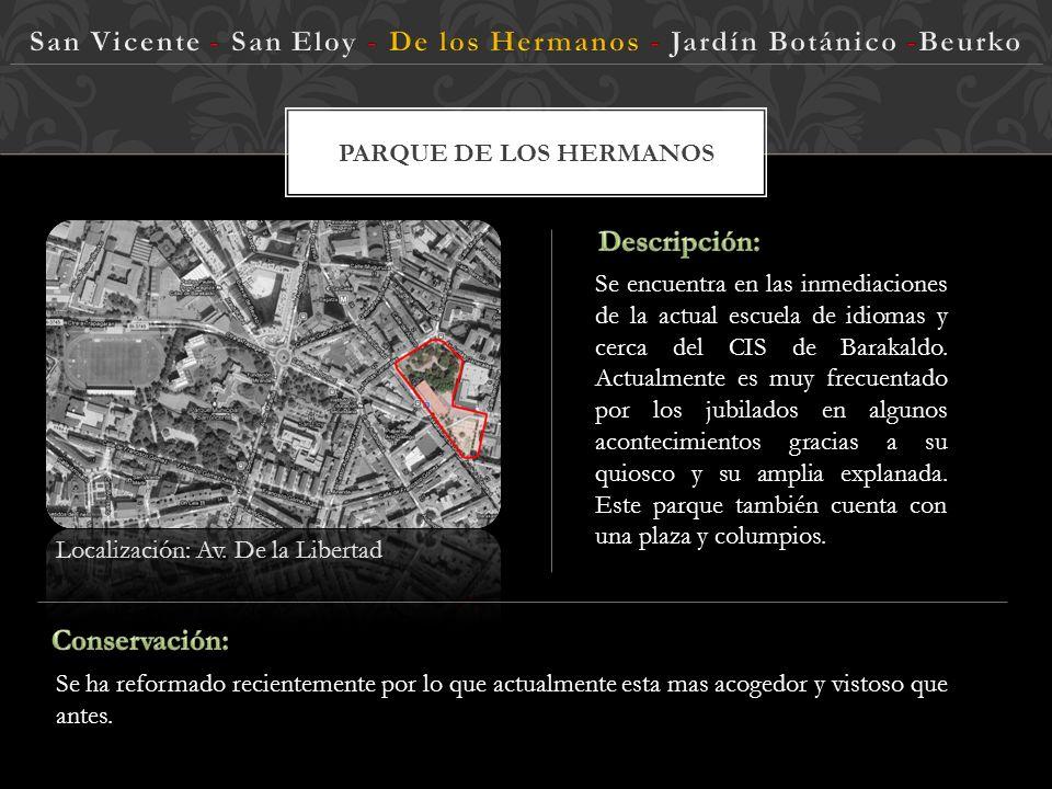San Vicente - San Eloy - De los Hermanos - Jardín Botánico -Beurko