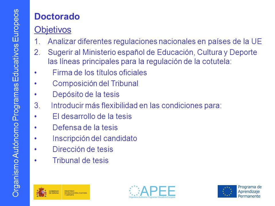 Doctorado Objetivos. Analizar diferentes regulaciones nacionales en países de la UE.