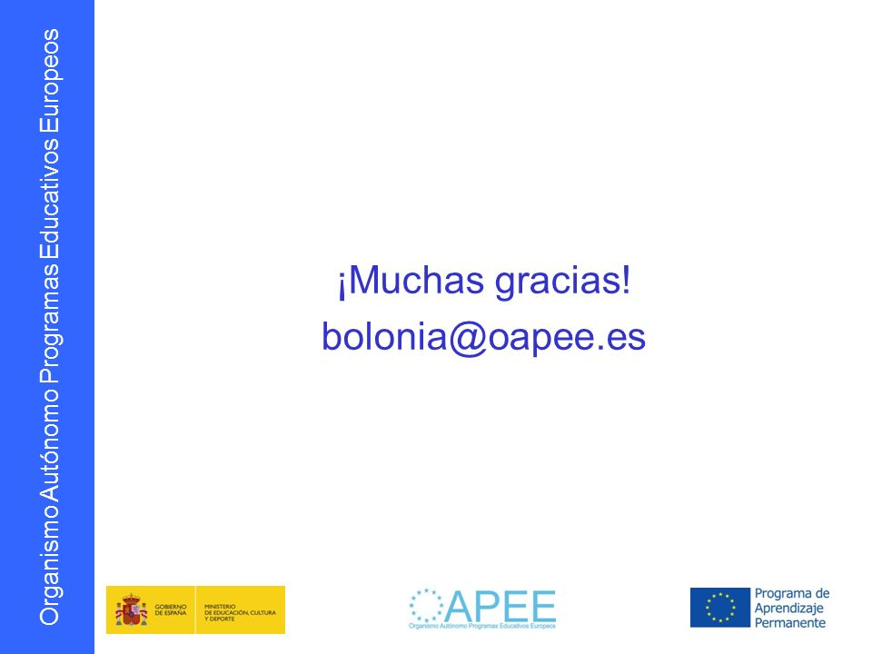 ¡Muchas gracias! bolonia@oapee.es