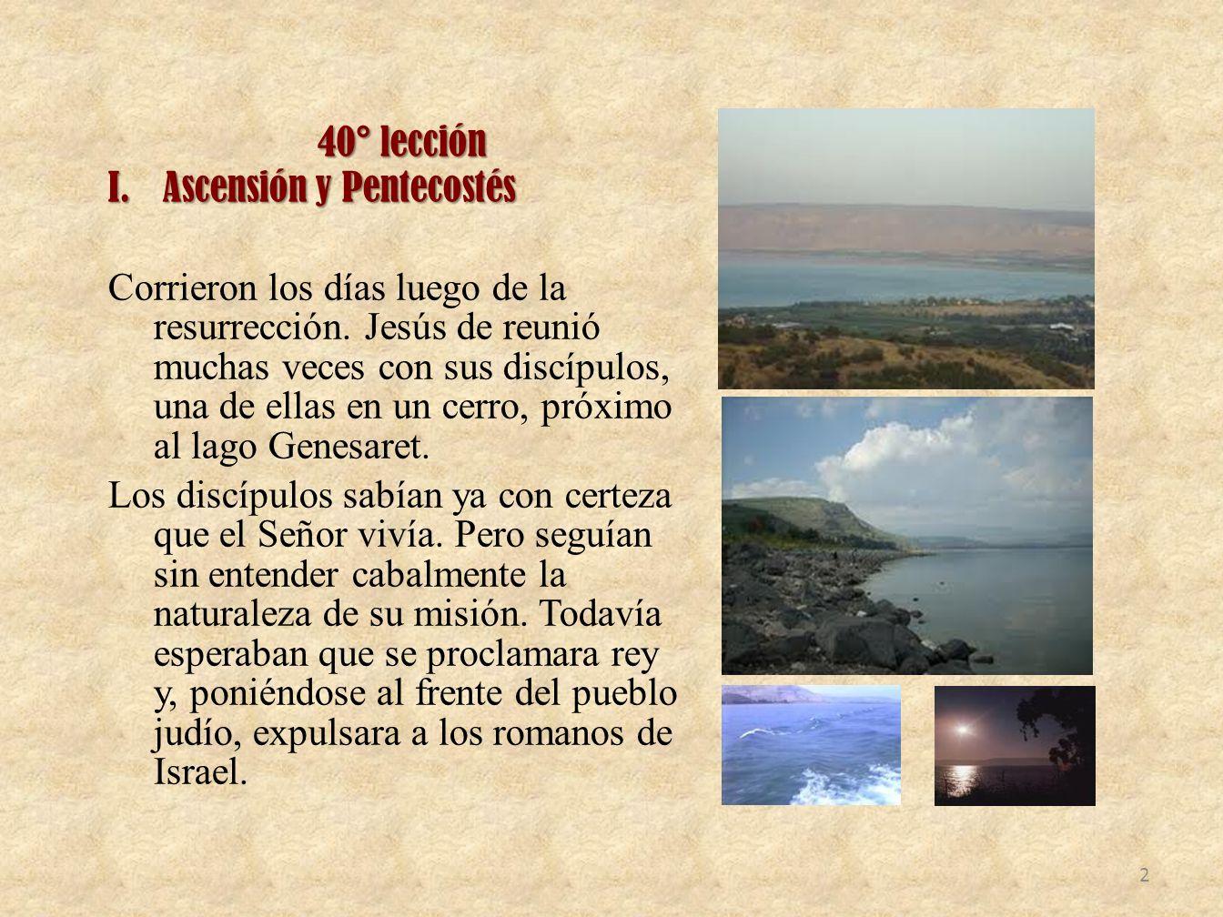 40° lecciónAscensión y Pentecostés.